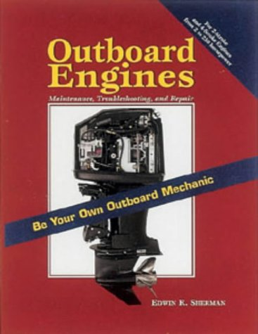9781853109768: Outboard Engines: Troubleshooting, Maintenance and Repair