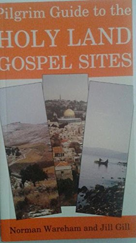 9781853110504: Pilgrim Guide to the Holy Land Gospel Sites