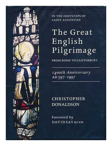9781853110641: The Great English Pilgrimage from Rome to Canterbury 1400th Anniversary, Ad597-1997: In the Footsteps of Saint Augustine : From Rome to Canterbury : 1400th Anniversary Ad 597-1997