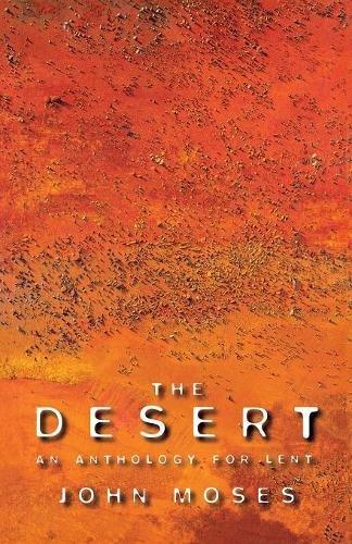 9781853111495: The Desert: An Anthology for Lent
