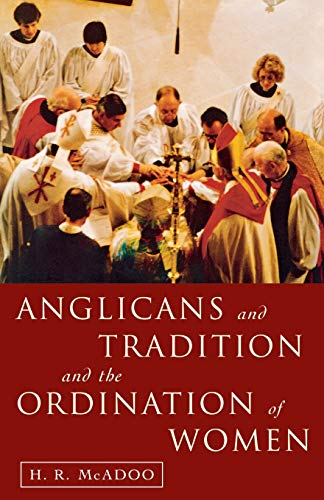 9781853111723: Anglicans and Tradition and the Ordination of Women