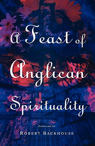9781853111952: A Feast of Anglican Spirituality