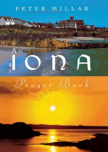 9781853112058: An Iona Prayer Book