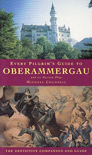 9781853112133: Every Pilgrim's Guide to Oberammergau and Its Passion Play