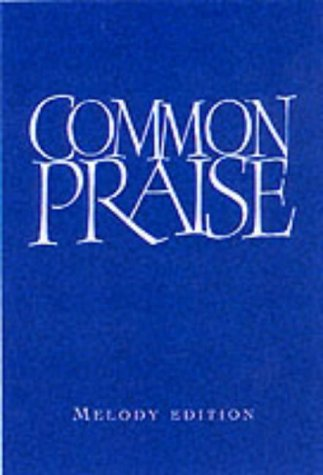Common Praise Melody & Words: Canterbury Press