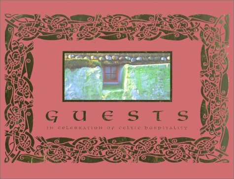 9781853113598: Guests: In Celebration of Celtic Hospitality (Red Cover)