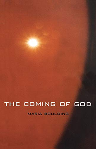 The Coming of God: Boulding, Maria