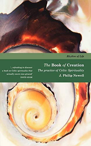 9781853115394: Book of Creation: The Practice of Celtic Spirituality (Rhythm of Life)