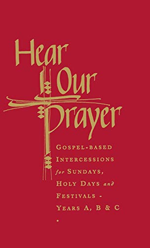 9781853115561: Hear Our Prayer: Gospel-Based Intercessions for Sundays and Holy Days: Years A, B & C