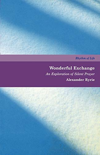 9781853115578: Wonderful Exchange: An Exploration of Silent Prayer
