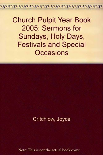 9781853115837: Church Pulpit Year Book 2005: Sermons for Sundays, Holy Days, Festivals and Special Occasions