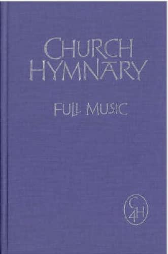 Church Hymnary Fourth Edition Full Music: Church Hymnary