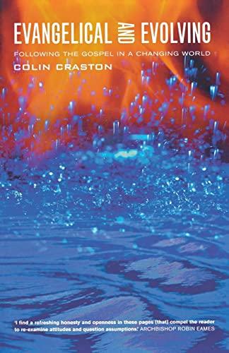 Evangelical and Evolving: Craston, Colin