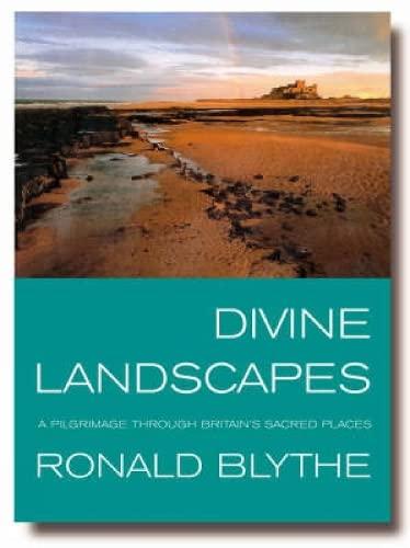 9781853117732: Divine Landscapes: A Pilgrimage Through Britain's Sacred Places