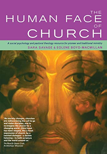 9781853118128: The Human Face of the Church: A Social Psychology and Pastoral Theology Resource for Pioneer and Traditional Ministry