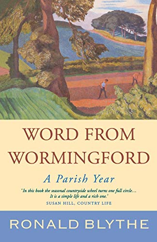 9781853118456: Word from Wormingford: A Parish Year