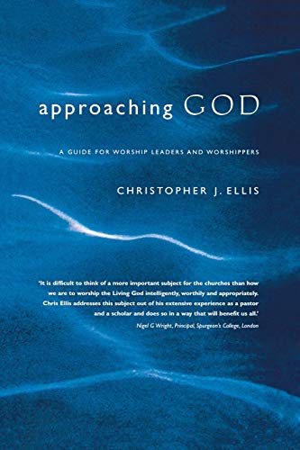 9781853118869: Approaching God: A Guide for Worship Leaders and Worshippers