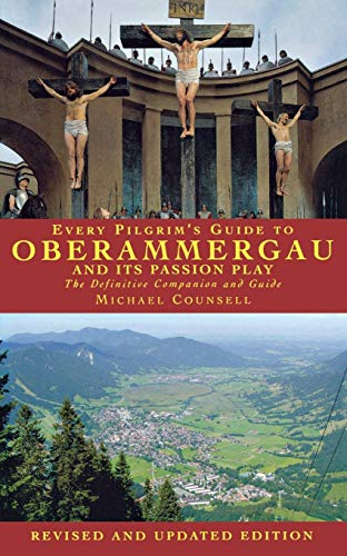 9781853118913: Every Pilgrim's Guide to Oberammergau and Its Passion Play