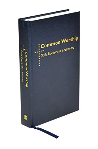 9781853118968: Common Worship Daily Eucharistic Lectionary (Common Worship: Services and Prayers for the Church of Engla)