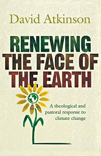 9781853118982: Renewing the Face of the Earth