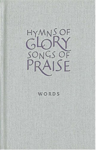 9781853119019: Hymns of Glory, Songs of Praise Words edition