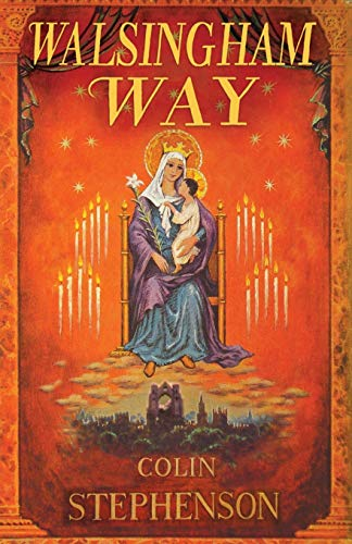 9781853119132: Walsingham Way: Alfred Hope Pattern and the Restoration of the Shrine of Our Lady
