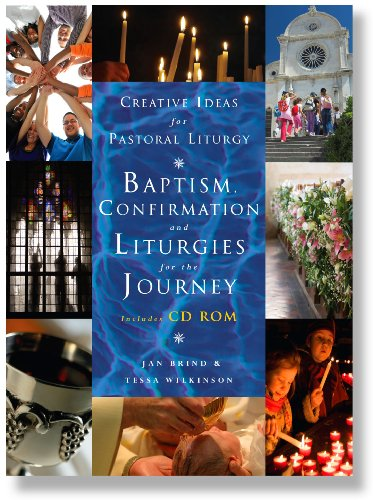 9781853119507: Creative Ideas for Pastoral Liturgy: Baptism, Confirmation and Liturgies for the Journey