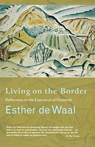 9781853119620: Living on the Border: Reflections on the Experience of Threshold
