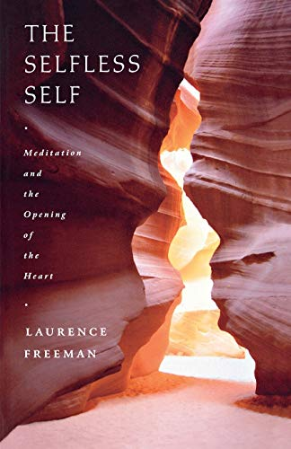 9781853119835: The Selfless Self: Meditation and the opening of the heart