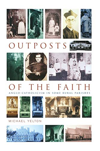 9781853119859: Outposts of the Faith: Ten Anglo-Catholic Portraits