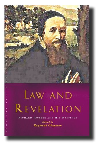 9781853119910: Law and Revelation: Richard Hooker and His Writings (Canterbury Studies in Spiritual Theology)