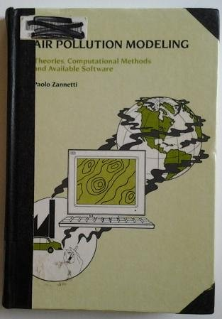 9781853121005: Air Pollution Modeling: Theories, Computational Methods and Available Software