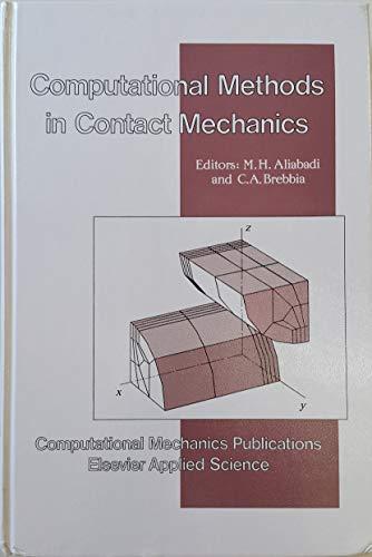 9781853121845: Computational Methods for Contact Mechanics (International Series on Computational Engineering)