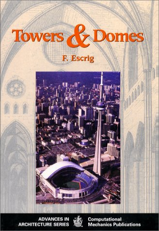 9781853124372: Towers and Domes (Advances in Architecture Vol 4)