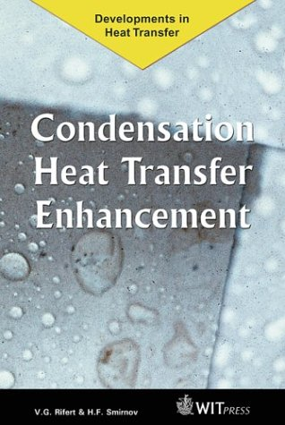 9781853125386: Condensation Heat Transfer Enhancement (Developments in Heat Transfer)