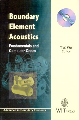 9781853125706: Boundary Element Acoustics: Fundamentals and Computer Codes (Advances in Boundary Elements)