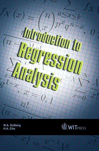 Introduction to Regression Analysis: M. Golberg; H.