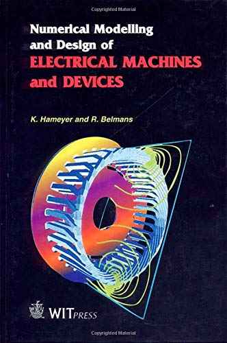 9781853126260: Numerical Modelling and Design of Electrical Machines and Devices (Advances in Electrical and Electronic Engineering)