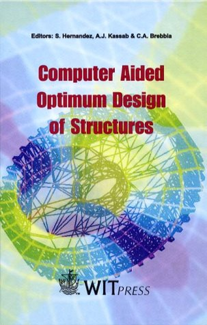 Computer Aided Optimum Design of Structures VI: S. Hernandez (Editor), A. J. Kassab (Editor), C. A....