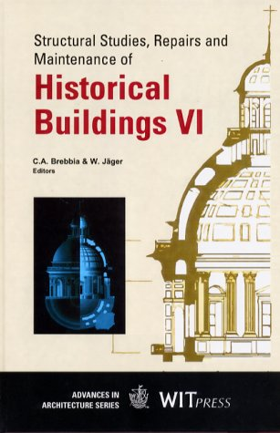 9781853126901: Structural Studies, Repairs and Maintenance of Historical Buildings VI (Advances in Architecture Vol. 6)