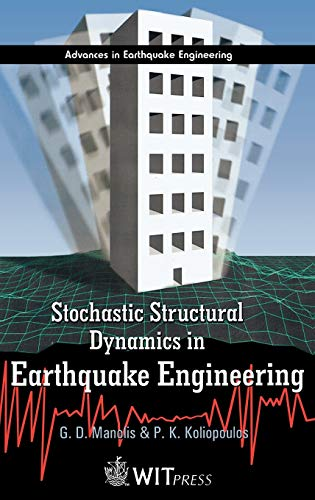9781853128516: Stochastic Structural Dynamics in Earthquake Engineering (Advances in Earthquake Engineering, Vol. 8)
