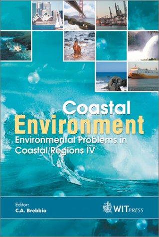 9781853129216: Coastal Environment : Environmental Problems in Coastal Regions IV (Environmental Studies)