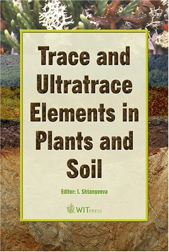 Trace and Ultratrace Elements in Plants and Soil: Shtangeeva, I.