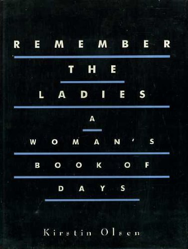 9781853149993: Remember the Ladies - a Woman's Book of Days