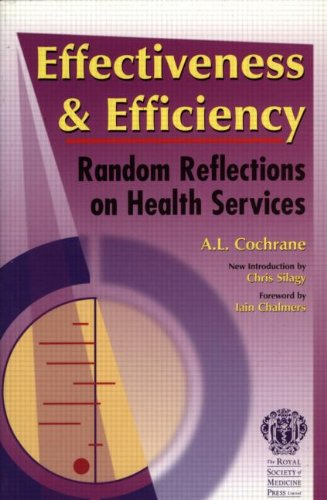 9781853153945: Effectiveness & Efficiency: Random Reflections on Health Services