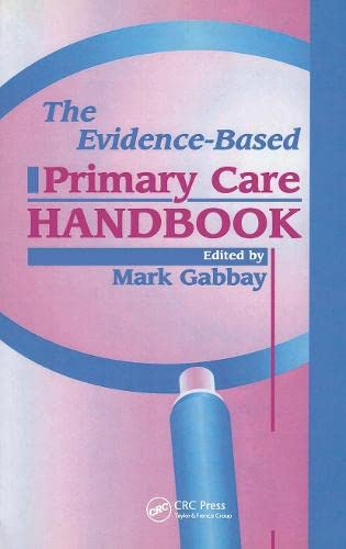 The Evidence-Based Primary Care Handbook: CRC Press