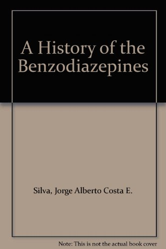 9781853154416: A History of the Benzodiazepines