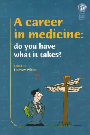 9781853154621: A Career in Medicine: Do You Have What it Takes?