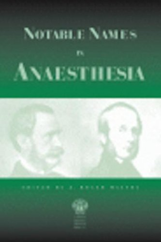 9781853155123: Notable Names in Anaesthesia