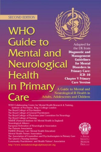 WHO Guide to Mental and Neurological Health: World Health Organisation,
